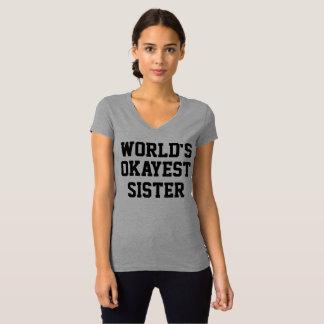 Världs rolig tröja för Okayest syster