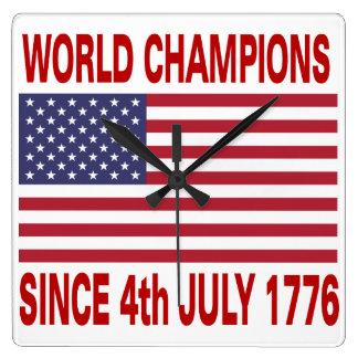 Världsmästare efter 4th Juli 1776 Fyrkantig Klocka