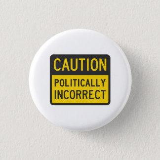 Varna politiskt oriktigt mini knapp rund 3.2 cm