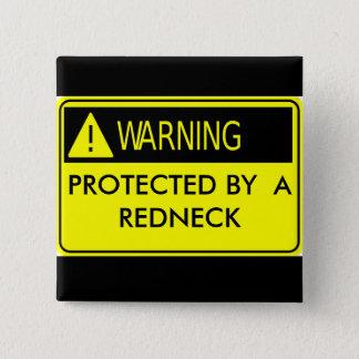 Varna som skyddas av en Redneck Standard Kanpp Fyrkantig 5.1 Cm