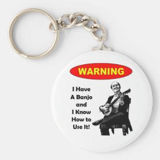 Varning! Jag har en Banjo, och jag vet hur man anv Rund Nyckelring