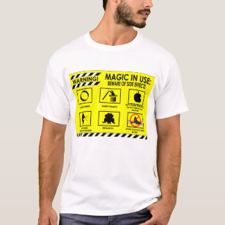 Varning: Magi som är i bruk T Shirts