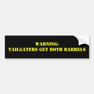 Varning: Tailgaters får BÅDA TRUMMOR Bildekal