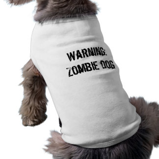 Varning: Zombiehund Husdjurströja