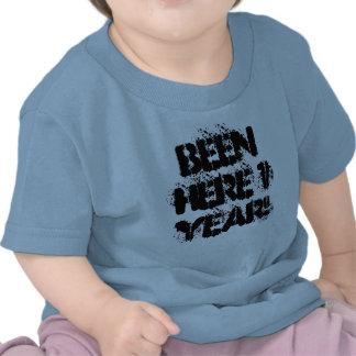 Vart här 1 år! t shirt