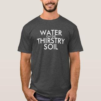 Vatten på Thirstryen smutsar Tshirts