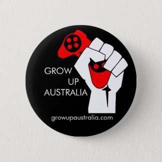 Väx upp Australien - emblem Standard Knapp Rund 5.7 Cm