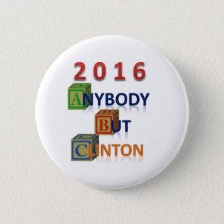 Vem som helst men den Clinton 2016 kampanjen Standard Knapp Rund 5.7 Cm