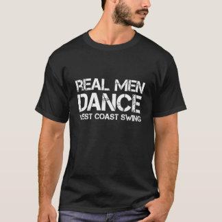 Verklig gunga för manardansvästkusten tee shirt