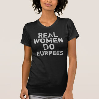 Verkliga kvinnor gör Burpees Tröjor