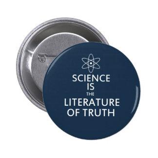 Vetenskap är litteraturen av sanning standard knapp rund 5.7 cm