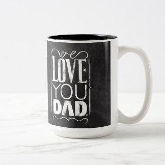 Vi älskar dig pappan Två-Tonad mugg