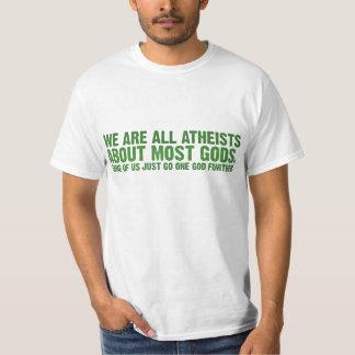 Vi är alla ateister om mest gudar tee shirt