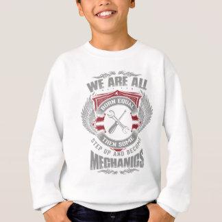 Vi är den födda jämliket, men några blir mekaniker tee shirts
