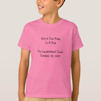 Vi är två PeasIn per PodThe Laudenbach TwinsOctob… Tröjor