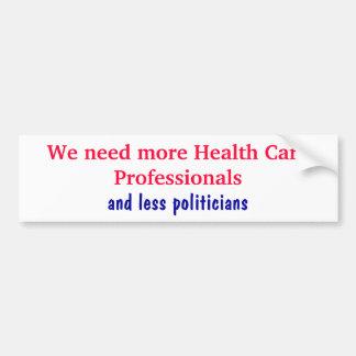 Vi behöver mer sjukvårdprofessioneller och les… bildekal