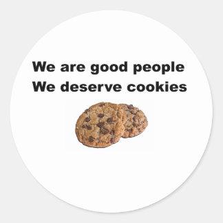 Vi förtjänar kakor runt klistermärke