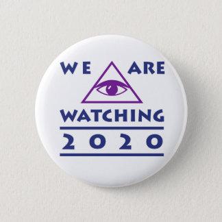 Vi håller ögonen på 2020 politiska ungar knäppas standard knapp rund 5.7 cm