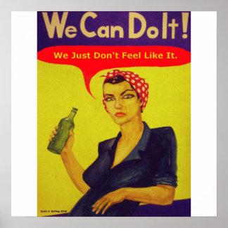 Vi kan göra det!  Vi gör precis inte känselförnimm Poster