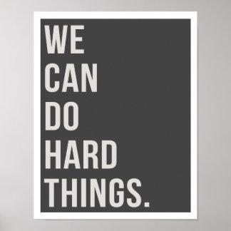 """Vi kan göra hårda saker 11"""""""" trycket för konst x14 poster"""