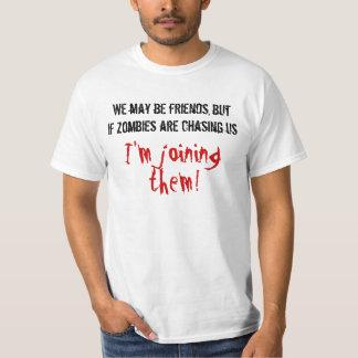 Vi kan vara vänner men im som går med dem t-shirt