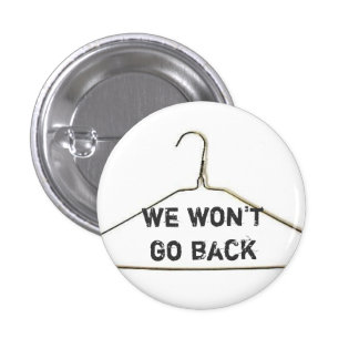 Vi ska för att inte gå tillbaka knäppas mini knapp rund 3.2 cm
