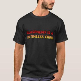 Victimless brott för hädelse t-shirt