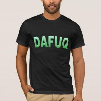 Vilken DaFuq? Tshirts
