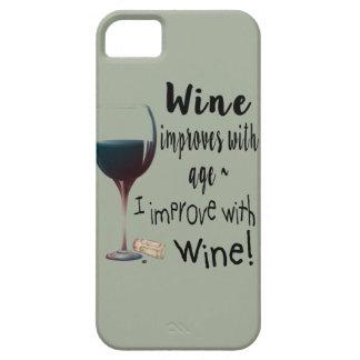 Vin förbättrar med ålder som jag förbättrar med iPhone 5 fodral