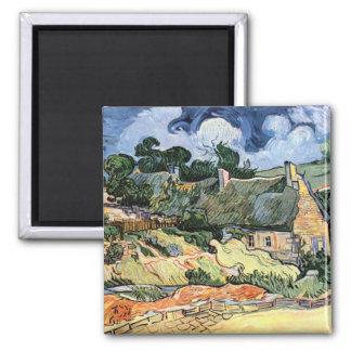 Vincent Van Gogh - Thatched stugor på Cordeville Magnet