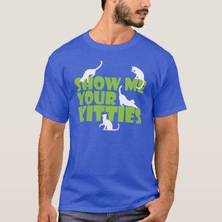 Visa mig dina kattungar tee shirts