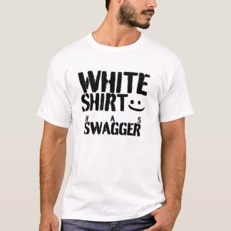 vitskjortan har swagger! t shirts