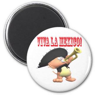 Viva La Mexico Magnet