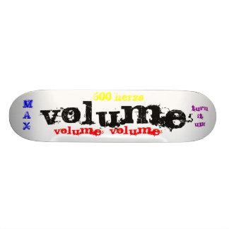 VOLYM vänder upp det! , volym, volym, max, H 600… Skateboard Deck