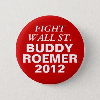 Wall street för kompisRoemer 2012 slagsmål Standard Knapp Rund 5.7 Cm