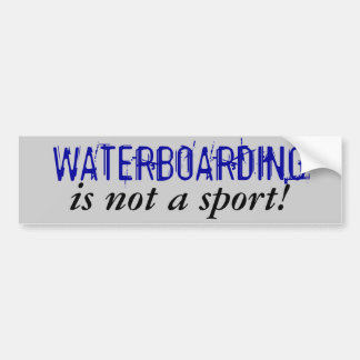 WATERBOARDING är inte en sport! Bildekal
