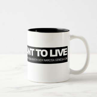 We just want to live-mugg Två-Tonad mugg