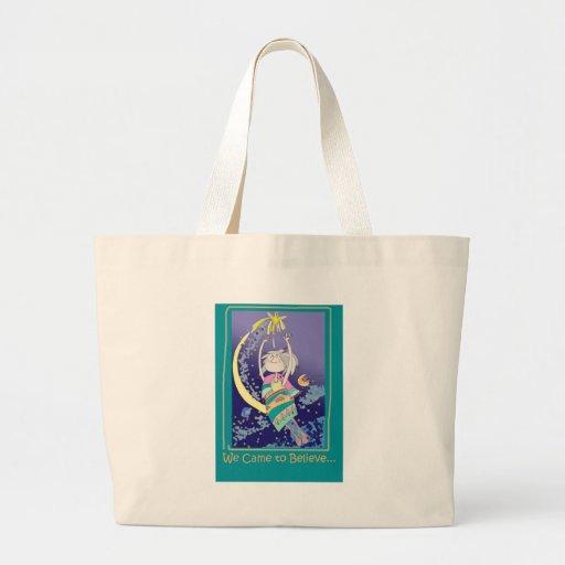 WeCAMEtoBELIEVE.jpg Tote Bags