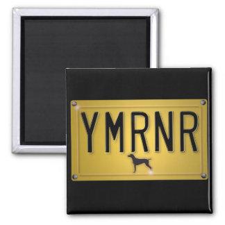 Weimaraner nation: YMRNR-registreringsskylt Magnet