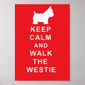 Westie behållalugn och går westieaffischen poster