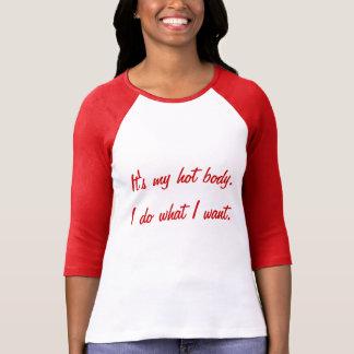Whateva! Jag gör vad jag önskar! Tee Shirts