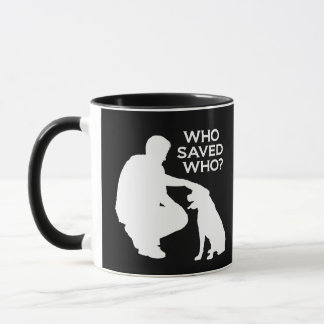 Who saved who mug white print