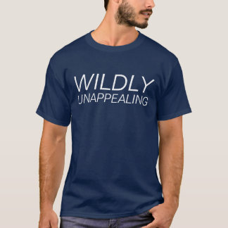 wildly unappealing tee
