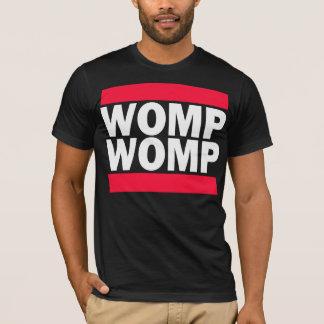 Womp Womp Tee Shirts