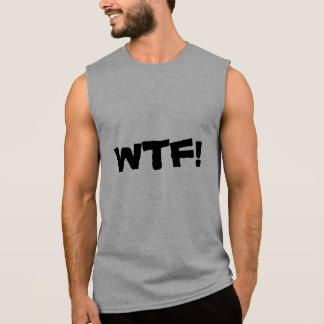 WTF!  T-skjorta Ärmlösa Tröjor