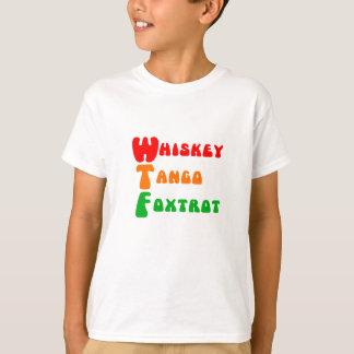 WTF-WhiskeyTango Foxtrot rolig akronymbokstäver Tröja