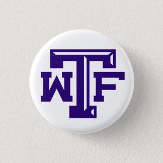 WTF (Wichita nedgångar, TX) Mini Knapp Rund 3.2 Cm