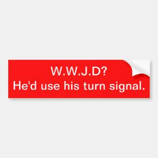 WWJD? Han skulle använda hans vändsignalering Bildekal