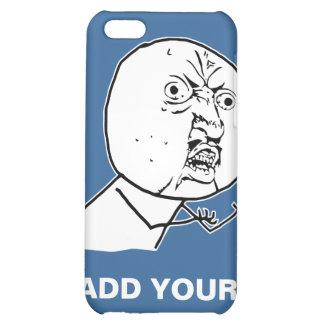 y u ingen rofl för lol för ursinneansikte komisk iPhone 5C skal