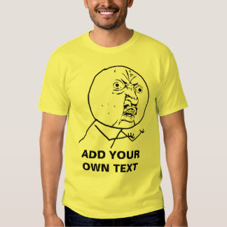 y u ingen rofl för lol för ursinneansikte komisk tee shirts